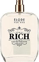 Парфюмерия и Козметика Elode Rich - Тоалетна вода (тестер без капачка)