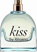 Парфюмерия и Козметика Rihanna Kiss by Rihanna - Парфюмна вода (тестер без капачка)