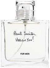 Парфюми, Парфюмерия, козметика Paul Smith Hello You! - Тоалетна вода (тестер без капачка)