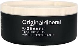 Парфюмерия и Козметика Глина за оформяне на косата - Original & Mineral K-Gravel Texture Clay