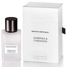 Парфюми, Парфюмерия, козметика Banana Republic Gardenia & Cardamom - Парфюмна вода