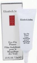 Парфюмерия и Козметика Основа за очи - Elizabeth Arden Eye-Fix Primer