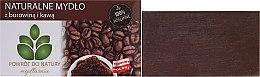 "Натурален сапун ""Кал и кафе"" - Powrot do Natury Natural Soap Mud and Coffee — снимка N1"
