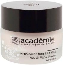 Парфюми, Парфюмерия, козметика Нощен възстановяващ крем с екстракт от роза - Academie Night Infusion Rose Cream