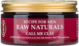 Парфюмерия и Козметика Матиращ восък за оформяне на коса - Recipe For Men RAW Naturals Call Me Clay