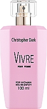 Парфюмерия и Козметика Christopher Dark Vivre - Парфюмна вода