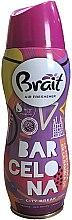 "Парфюми, Парфюмерия, козметика Ароматизатор за дома ""City Break -Barcelona"" - Brait Dry Air"