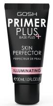 Парфюмерия и Козметика Основа за грим - Gosh Primer Plus+ Illuminating Skin Perfector