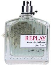 Парфюмерия и Козметика Replay Man - Тоалетна вода (тестер без капачка)