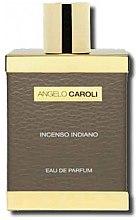 Парфюмерия и Козметика Angelo Caroli Incenso Indiano - Парфюмна вода (тестер без капачка)