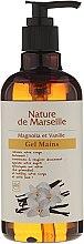 Парфюми, Парфюмерия, козметика Измиващ гел за ръце с аромат на магнолия и ванилия - Nature de Marseille Magnolia&Vanilla Gel