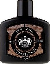 Парфюмерия и Козметика Балсам за коса и брада - Dear Barber Conditioner