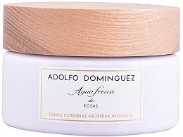 Парфюмерия и Козметика Adolfo Dominguez Agua Fresca De Rosas - Крем за тяло
