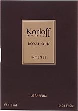Парфюмерия и Козметика Korloff Paris Royal Oud Intense - Парфюм (мостра)