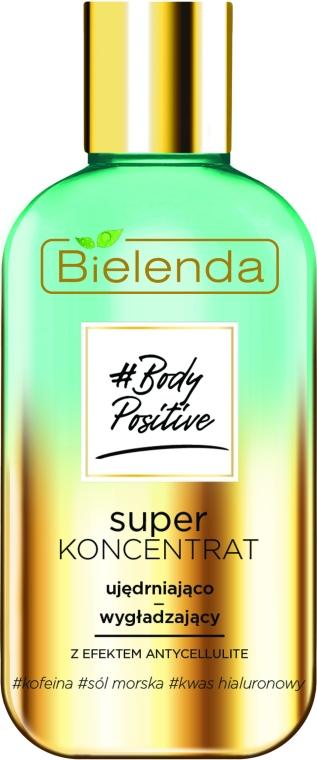 Суперконцентрат за тяло с антицелулитен ефект - Bielenda Body Positive Super Koncentrat