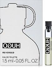 Парфюмерия и Козметика Hugo Boss Hugo Reversed - Тоалетна вода (мостра)