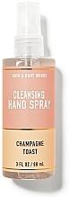 Парфюмерия и Козметика Почистващ спрей за ръце - Bath And Body Works Cleansing Hand Spray Champagne Toast