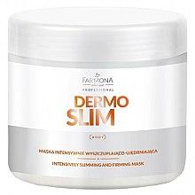 Парфюмерия и Козметика Интензивна укрепваща маска за отслабване - Farmona Professional Dermo Slim Intensively Slimming And Firming Mask