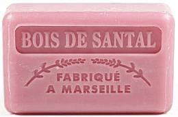 "Парфюмерия и Козметика Марсилски сапун ""Сандалово дърво"" - Foufour Savonnette Marseillaise"