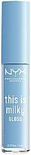 Парфюмерия и Козметика Блясък за устни - NYX Professional Makeup This Is Milky Gloss Lip Gloss