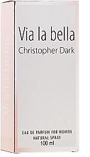 Парфюмерия и Козметика Christopher Dark Via La Bella - Парфюмна вода