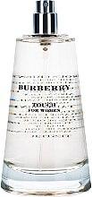 Парфюми, Парфюмерия, козметика Burberry Touch for women - Парфюмна вода ( тестер без капачка )