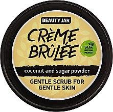 """Парфюми, Парфюмерия, козметика Деликатен скраб за нежна кожа на лицето """"Creme brulee"""" - Beauty Jar Gentle Scrub For Gentle Skin"""