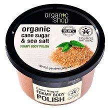 """Парфюми, Парфюмерия, козметика Скраб за тяло """"Захарна тръстика"""" - Organic Shop Foamy Body Scrub Organic Cane Sugar & Sea Salt"""
