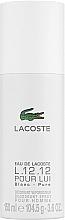 Парфюмерия и Козметика Lacoste Eau De L.12.12 Blanc - Дезодорант спрей
