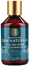 Парфюмерия и Козметика Почистващ флуид за лице за мъже - Recipe For Men RAW Naturals Glacier Water Face Cleansing Fluid