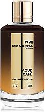 Парфюмерия и Козметика Mancera Aoud Café - Парфюмна вода