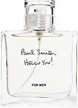 Парфюми, Парфюмерия, козметика Paul Smith Hello You! - Тоалетна вода (мостра)