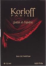 Парфюмерия и Козметика Korloff Paris Gala A L'Opera - Парфюмна вода (мостра)