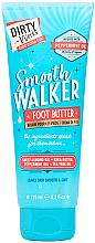 Парфюмерия и Козметика Масло за крака - Dirty Works Smooth Walker Foot Butter
