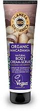 Парфюми, Парфюмерия, козметика Крем-скраб за тяло - Planeta Organica Organic Macadamia Natural Body Scrub