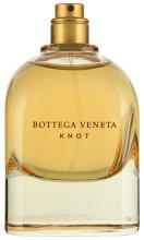 Парфюмерия и Козметика Bottega Veneta Knot - Парфюмна вода ( тестер без капачка )