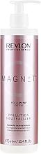 Парфюмерия и Козметика Неутрализатор срещу замърсяване на косата - Revlon Professional Magnet Pollution Neutralizer