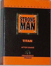 Парфюми, Парфюмерия, козметика Лосион за след бръснене - Strong Men After Shave Titan