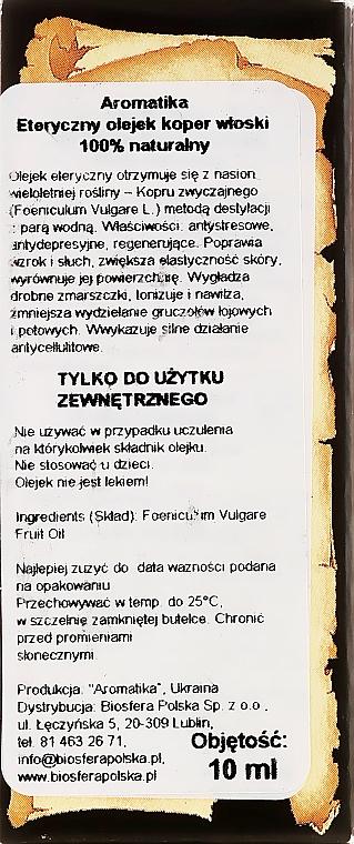 """Етерично масло """"Копър"""" - Aromatika — снимка N3"""