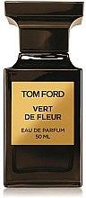 Парфюми, Парфюмерия, козметика Tom Ford Vert de Fleur - Парфюмна вода