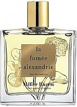 Парфюмерия и Козметика Miller Harris La Fumee Alexandrie - Парфюмна вода