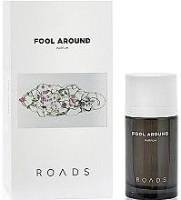 Парфюми, Парфюмерия, козметика Roads Fool Around Parfum - Парфюм