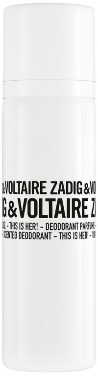 Zadig & Voltaire This Is Her - Дамски парфюмен дезодорант
