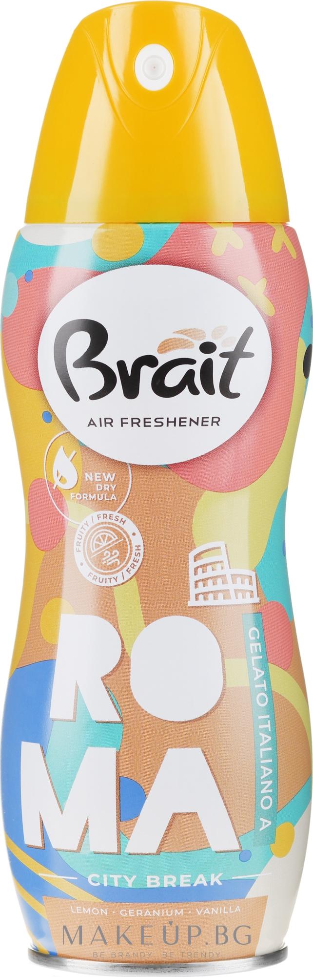 """Ароматизатор за дома """"City Break -Roma"""" - Brait Dry Air — снимка 300 ml"""