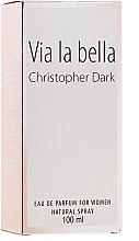 Парфюми, Парфюмерия, козметика Christopher Dark Via La Bella - Парфюмна вода