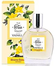 Парфюмерия и Козметика Alvarez Gomez Fruit Tea Collection Vainilla - Тоалетна вода
