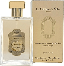 Парфюмерия и Козметика La Sultane de Saba Fleur d'Oranger Orange Blossom - Парфюмна вода