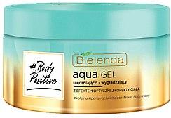 Парфюми, Парфюмерия, козметика Укрепващ аква-гел с оптическа корекция на тялото - Bielenda Body Positive Aqua Gel