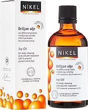 Парфюмерия и Козметика Антицелулитно масло с бръшлян - Nikel Ivy Oil