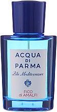 Парфюми, Парфюмерия, козметика Acqua di Parma Blu Mediterraneo Fico di Amalfi - Тоалетна вода